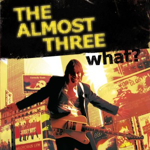 thealmostthree_what_onlinecover_big